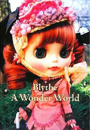 Blythe A Wonder World