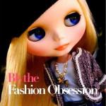 Blythe Fashion Obsession